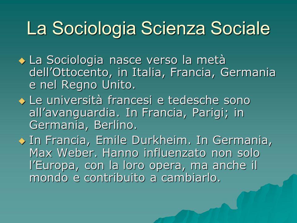 La Sociologia Scienza Sociale