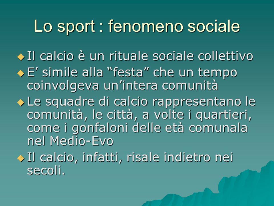 Lo sport : fenomeno sociale