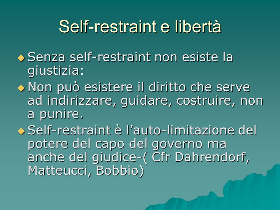 Self-restraint e libertà