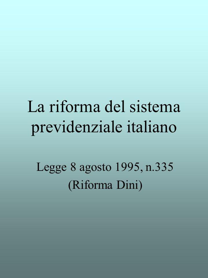 La riforma del sistema previdenziale italiano