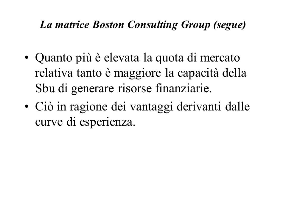 La matrice Boston Consulting Group (segue)