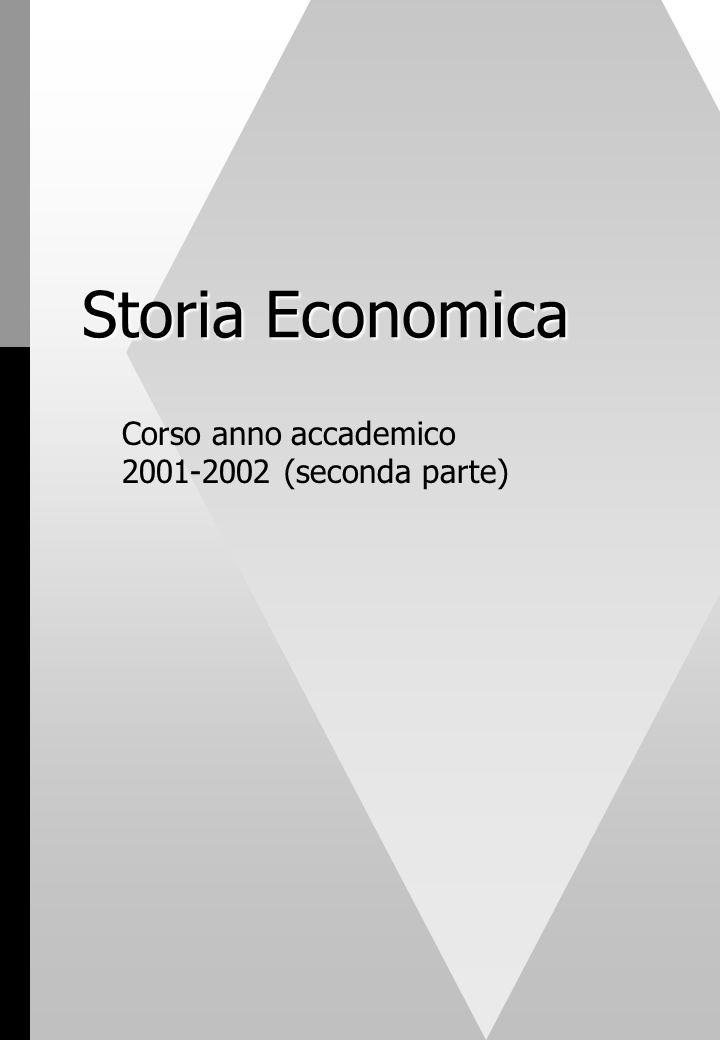 Storia Economica Corso anno accademico 2001-2002 (seconda parte)