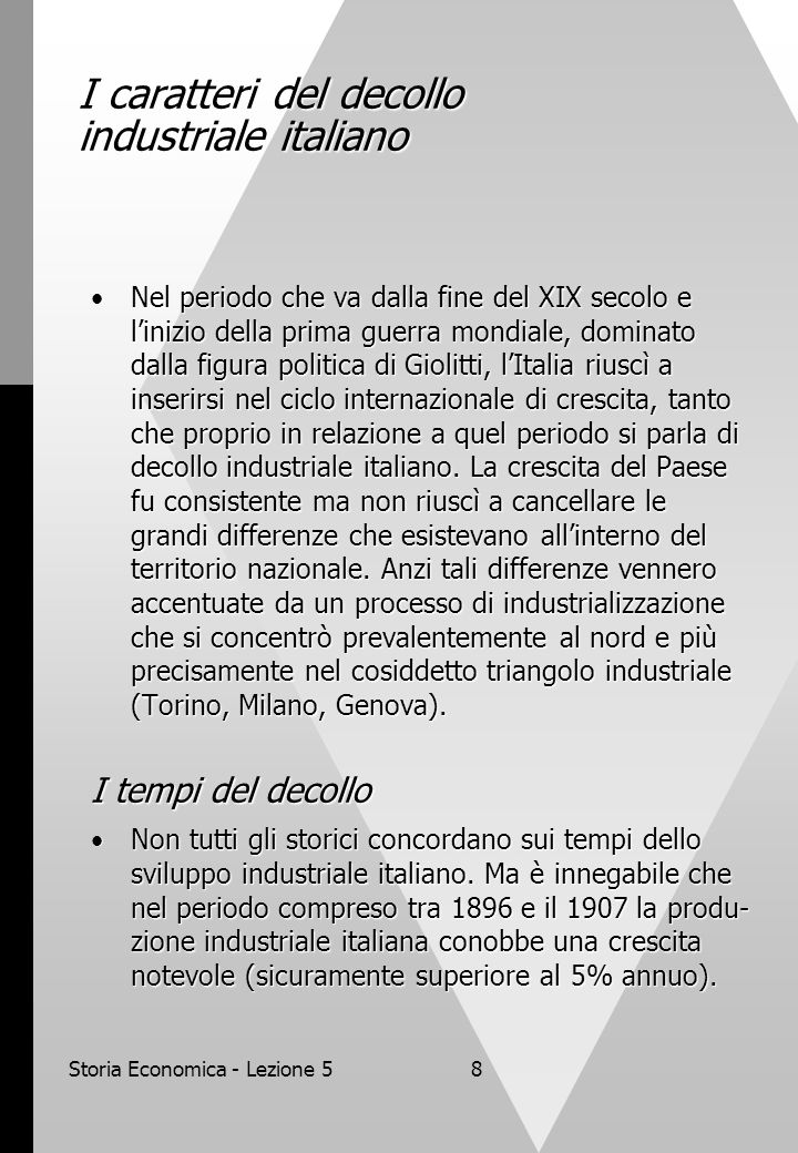 I caratteri del decollo industriale italiano