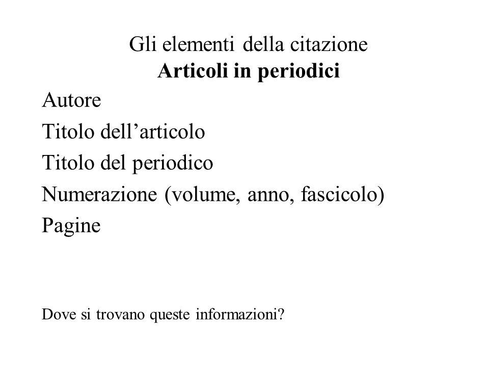 Gli elementi della citazione Articoli in periodici