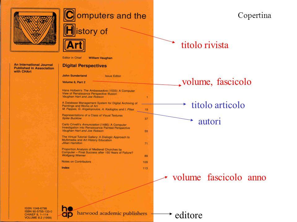 titolo rivista volume, fascicolo titolo articolo autori