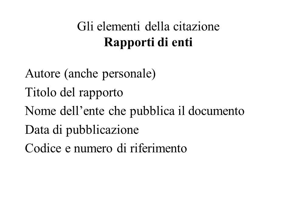 Gli elementi della citazione Rapporti di enti