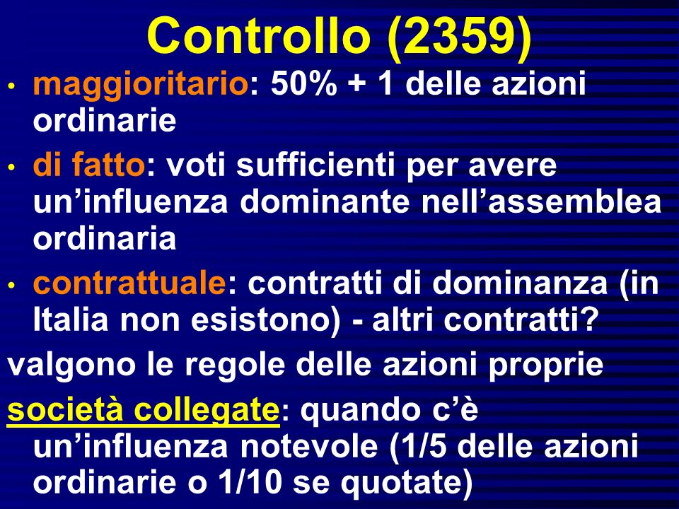 Controllo (2359) maggioritario: 50% + 1 delle azioni ordinarie