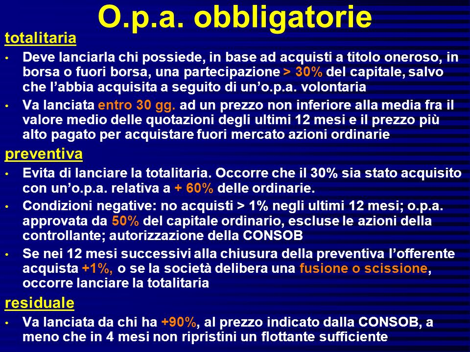O.p.a. obbligatorie totalitaria preventiva residuale
