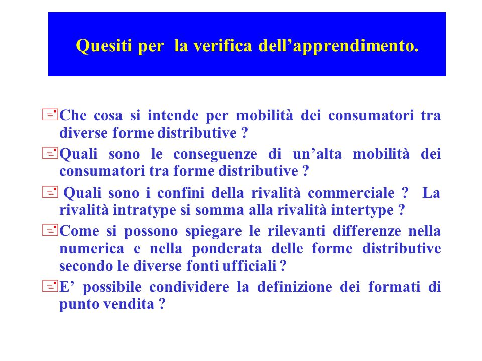 Quesiti per la verifica dell'apprendimento.