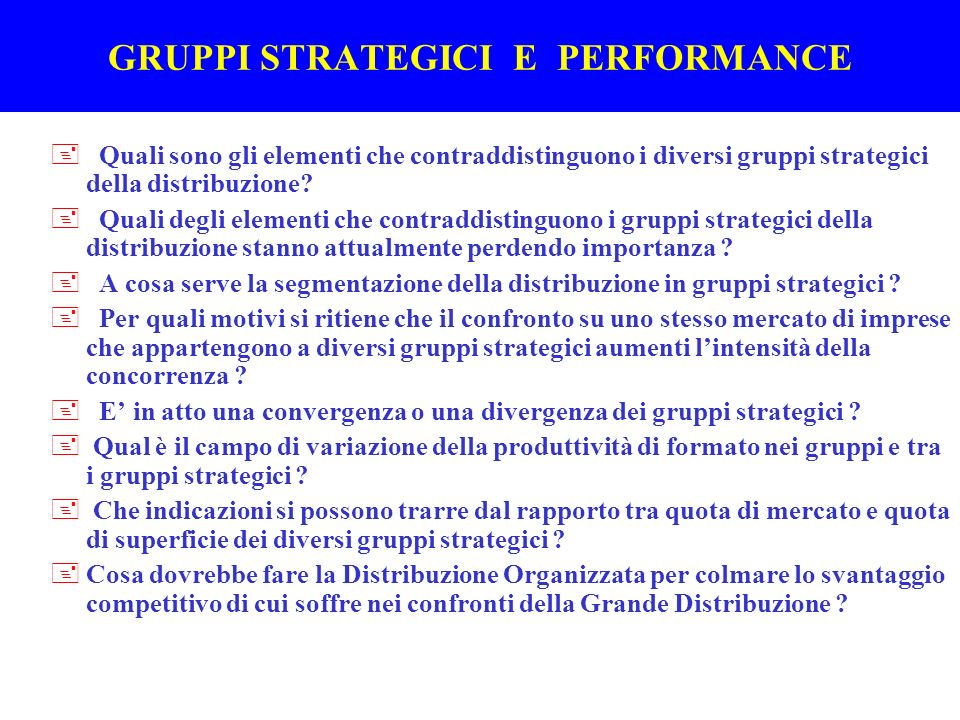 GRUPPI STRATEGICI E PERFORMANCE