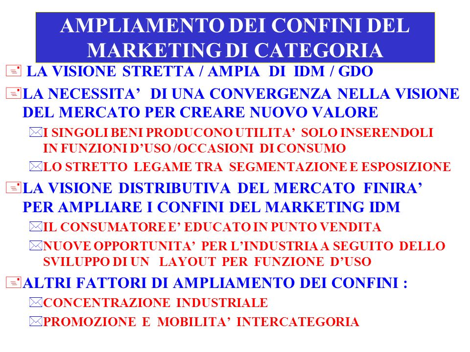 AMPLIAMENTO DEI CONFINI DEL MARKETING DI CATEGORIA