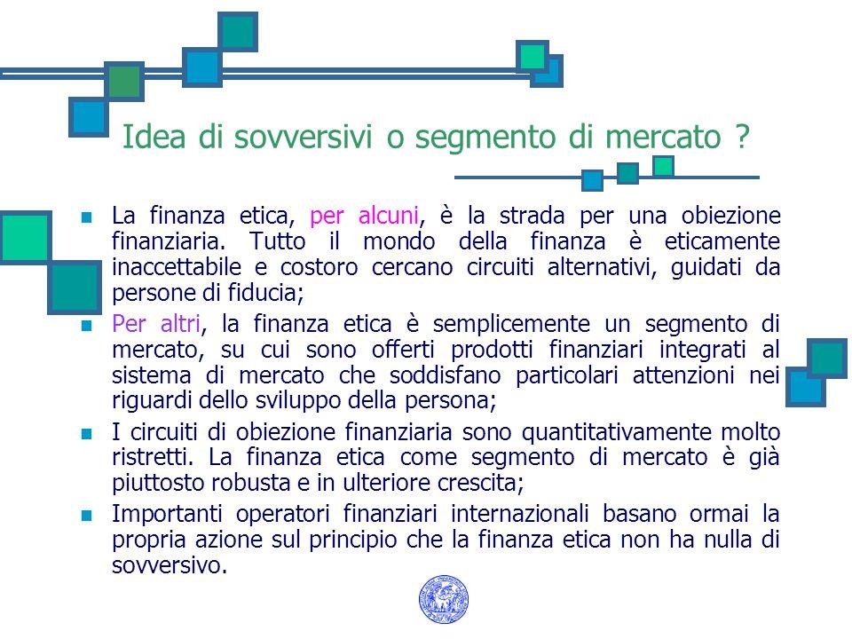 Idea di sovversivi o segmento di mercato