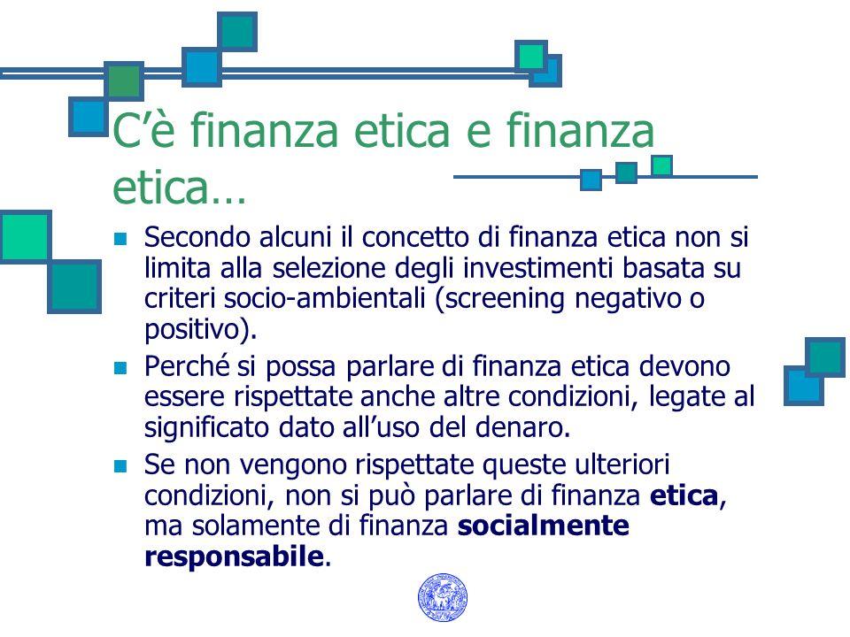 C'è finanza etica e finanza etica…