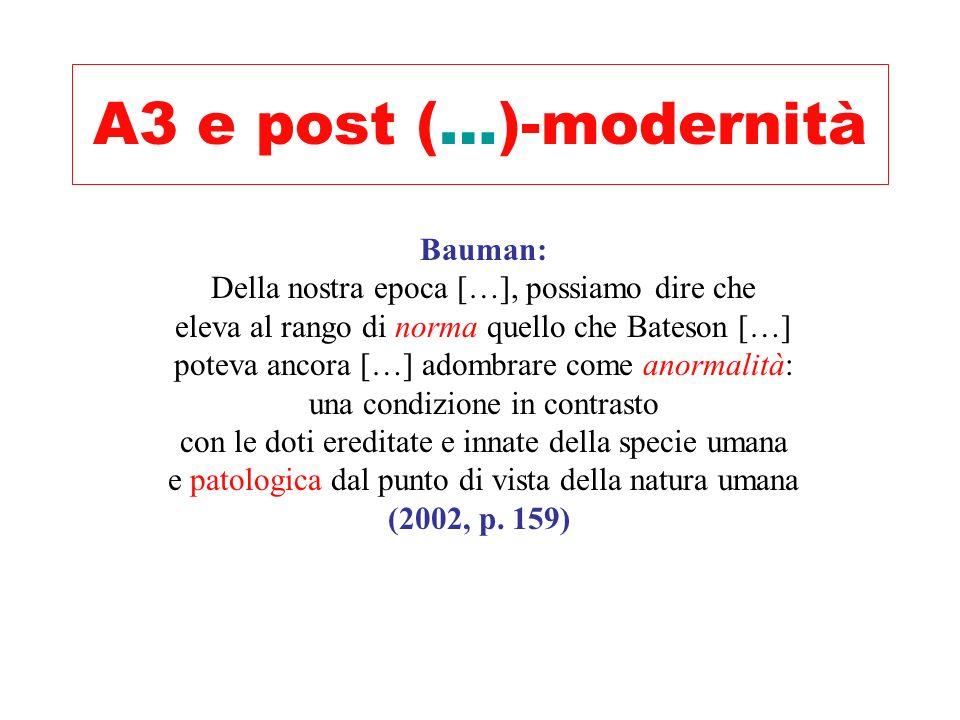 A3 e post (…)-modernità Bauman: