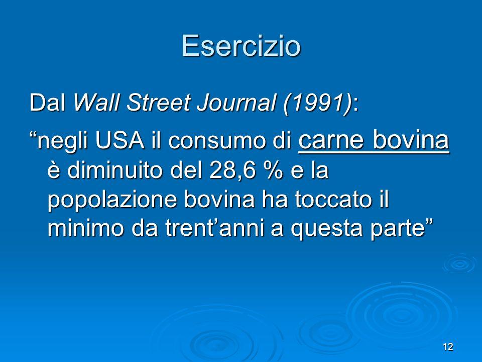 Esercizio Dal Wall Street Journal (1991):
