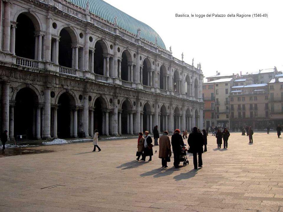 Basilica, le logge del Palazzo della Ragione (1546-49)