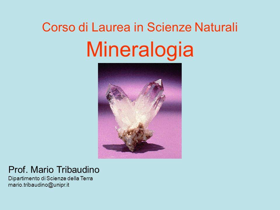 Corso di Laurea in Scienze Naturali Mineralogia