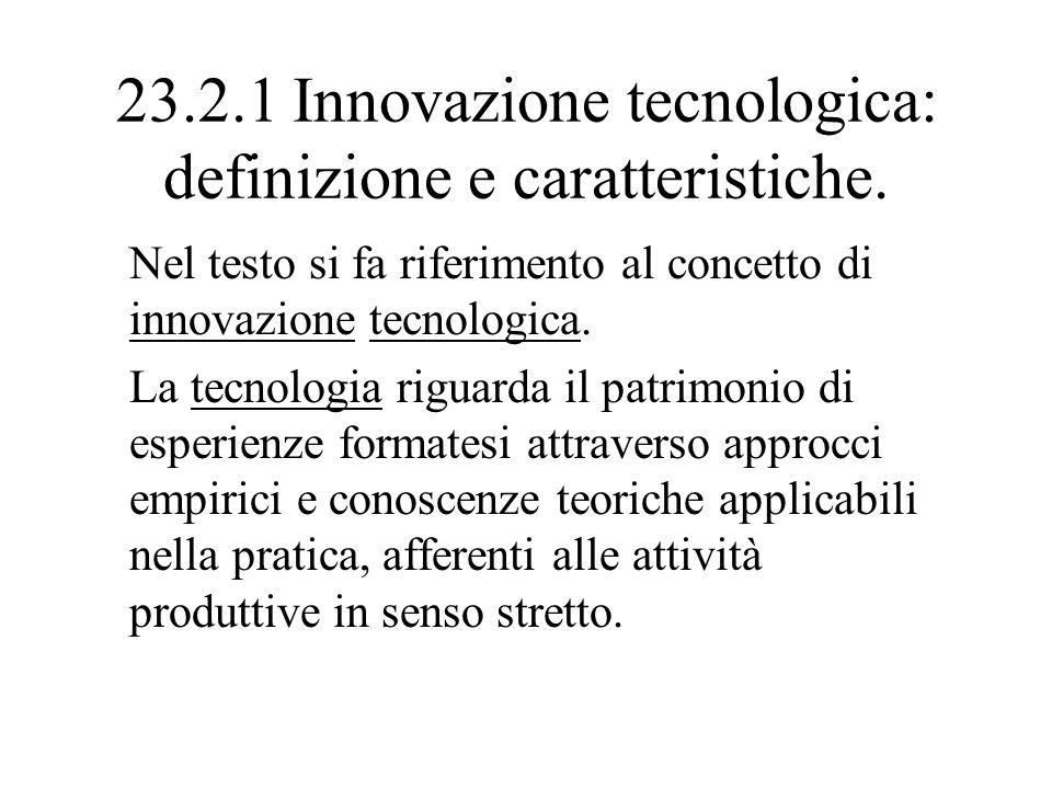 23.2.1 Innovazione tecnologica: definizione e caratteristiche.