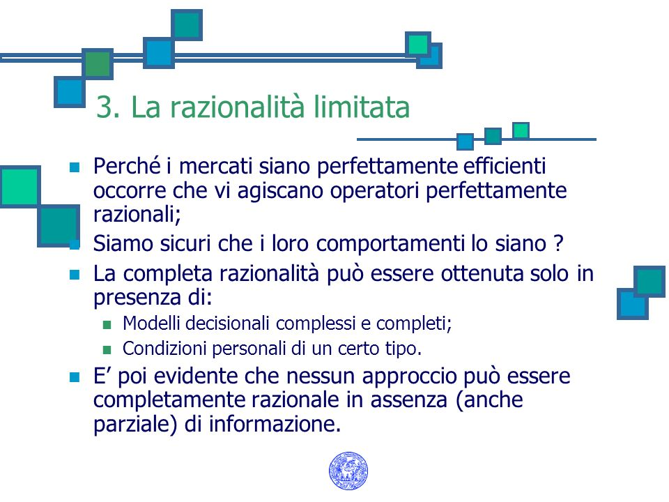 3. La razionalità limitata