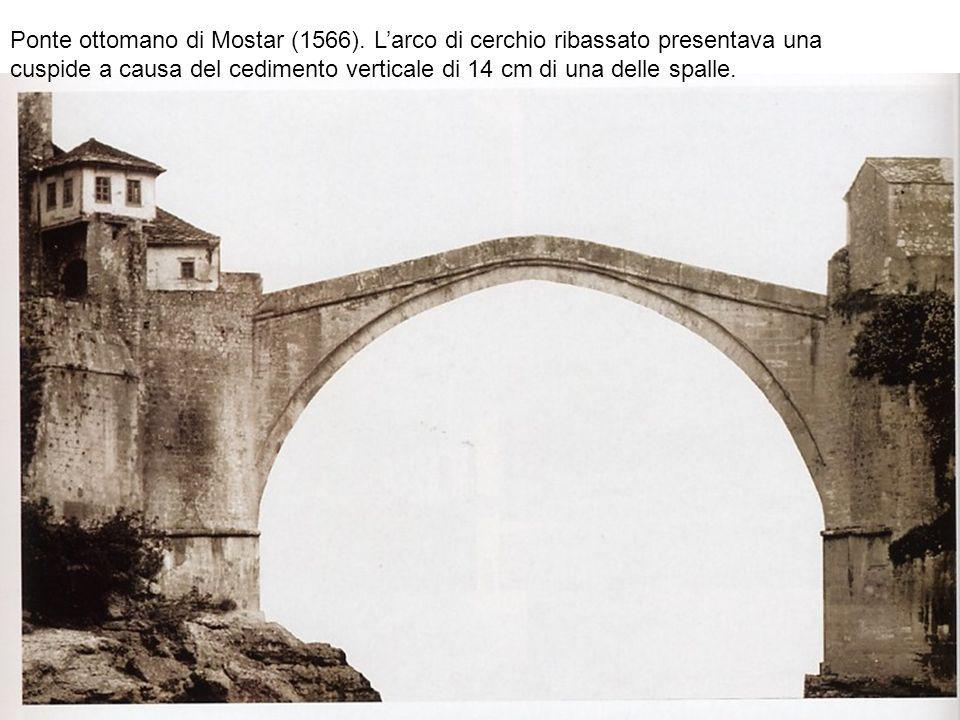 Ponte ottomano di Mostar (1566)