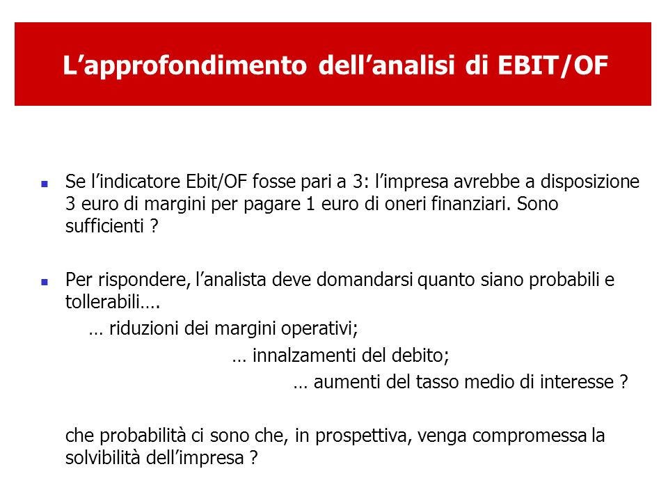 L'approfondimento dell'analisi di EBIT/OF