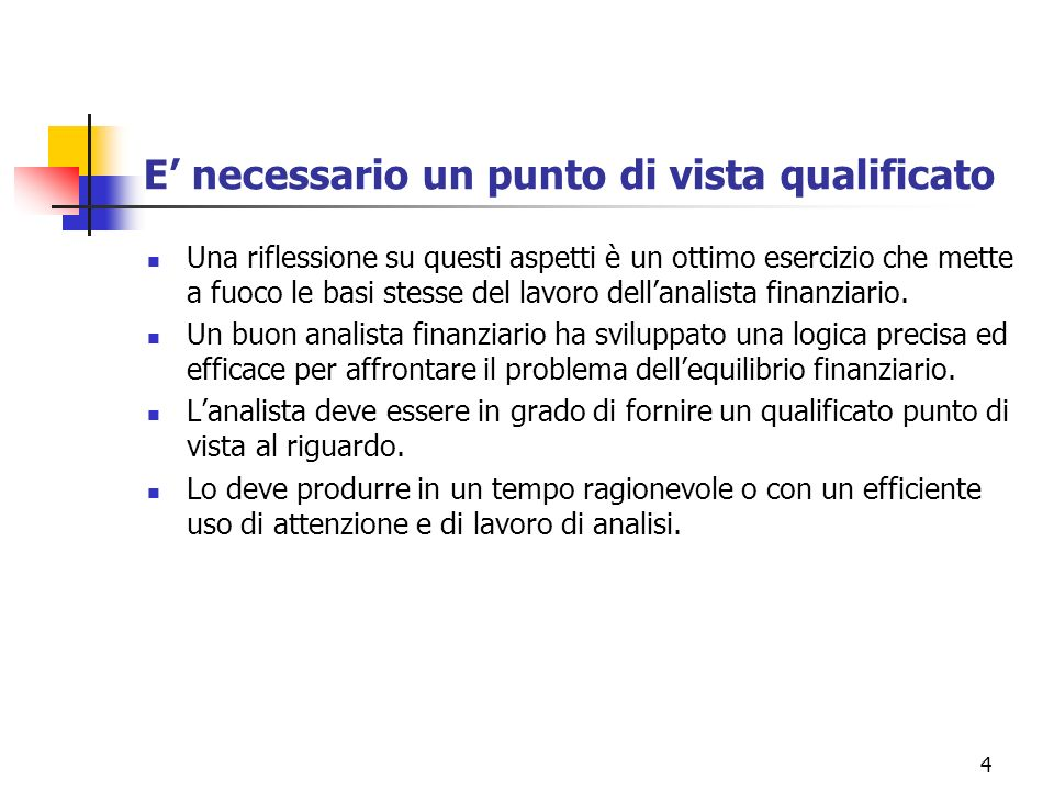E' necessario un punto di vista qualificato