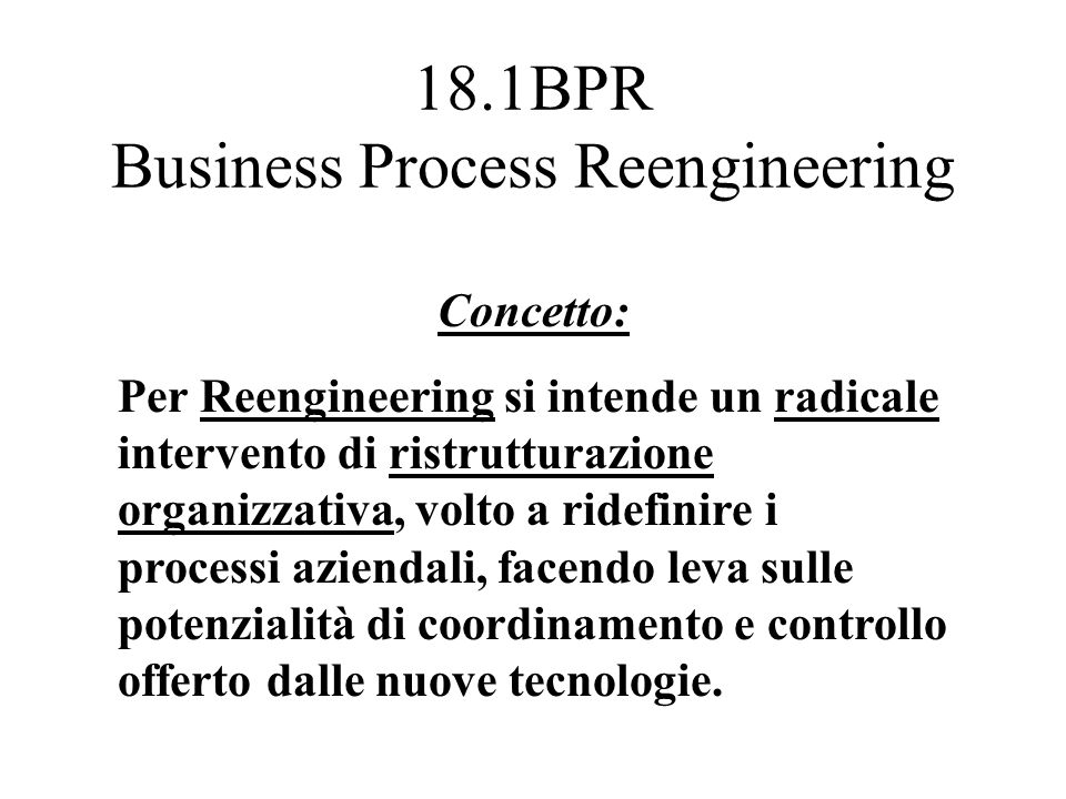 18.1BPR Business Process Reengineering
