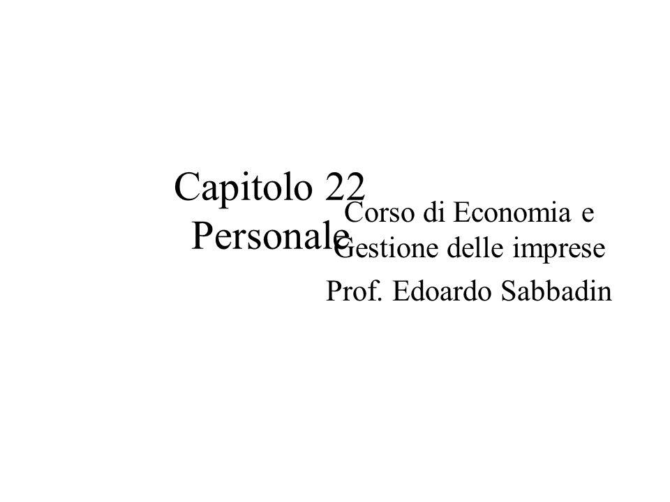 Corso di Economia e Gestione delle imprese Prof. Edoardo Sabbadin