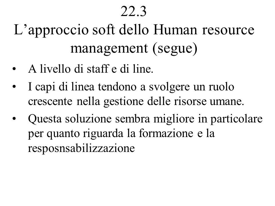 22.3 L'approccio soft dello Human resource management (segue)