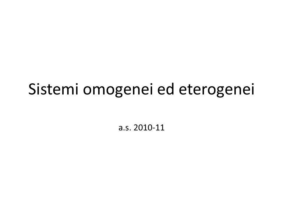 Sistemi omogenei ed eterogenei