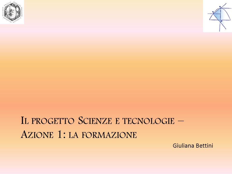 Il progetto Scienze e tecnologie – Azione 1: la formazione