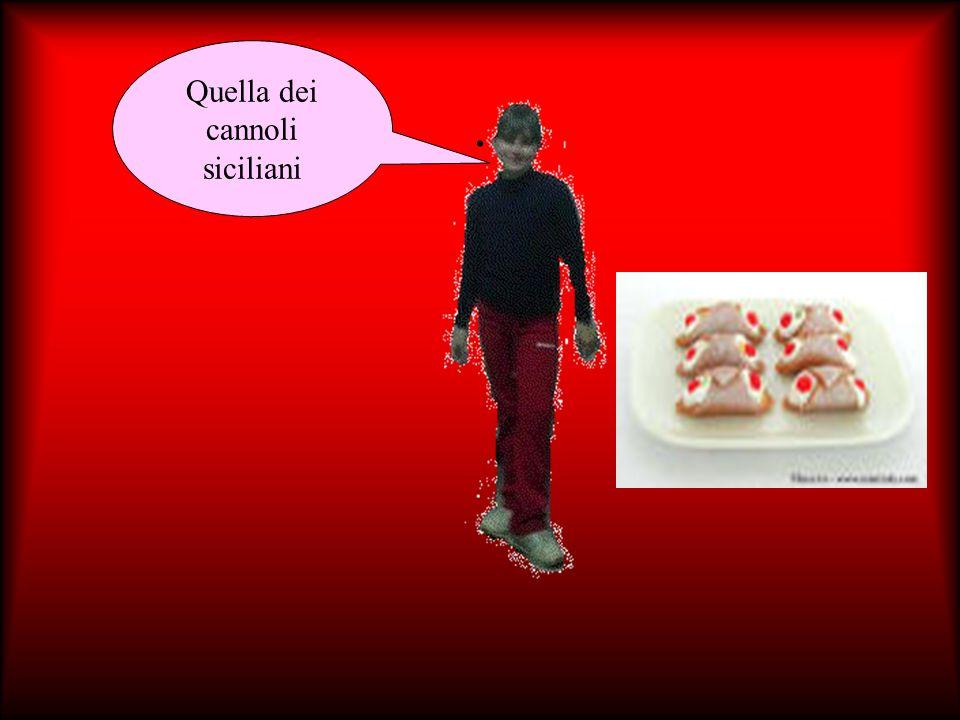 Quella dei cannoli siciliani