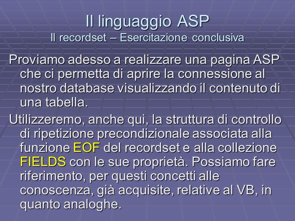 Il linguaggio ASP Il recordset – Esercitazione conclusiva