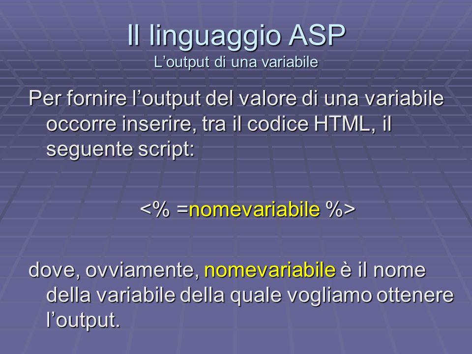 Il linguaggio ASP L'output di una variabile