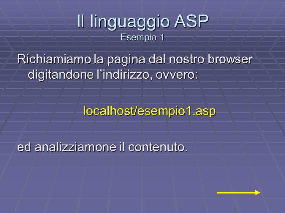 Il linguaggio ASP Esempio 1