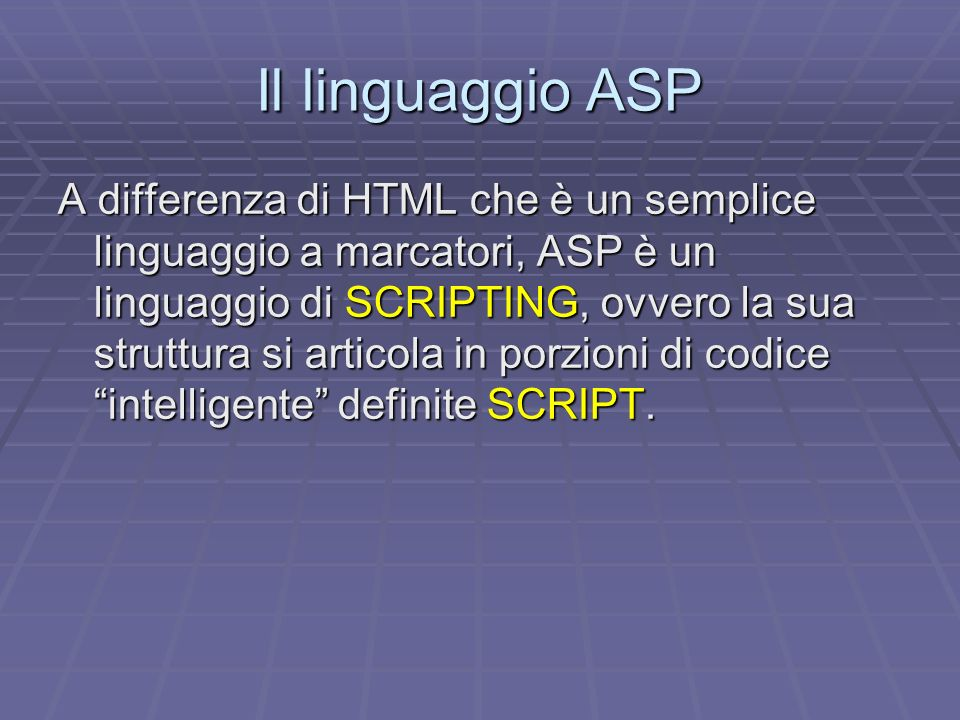 Il linguaggio ASP