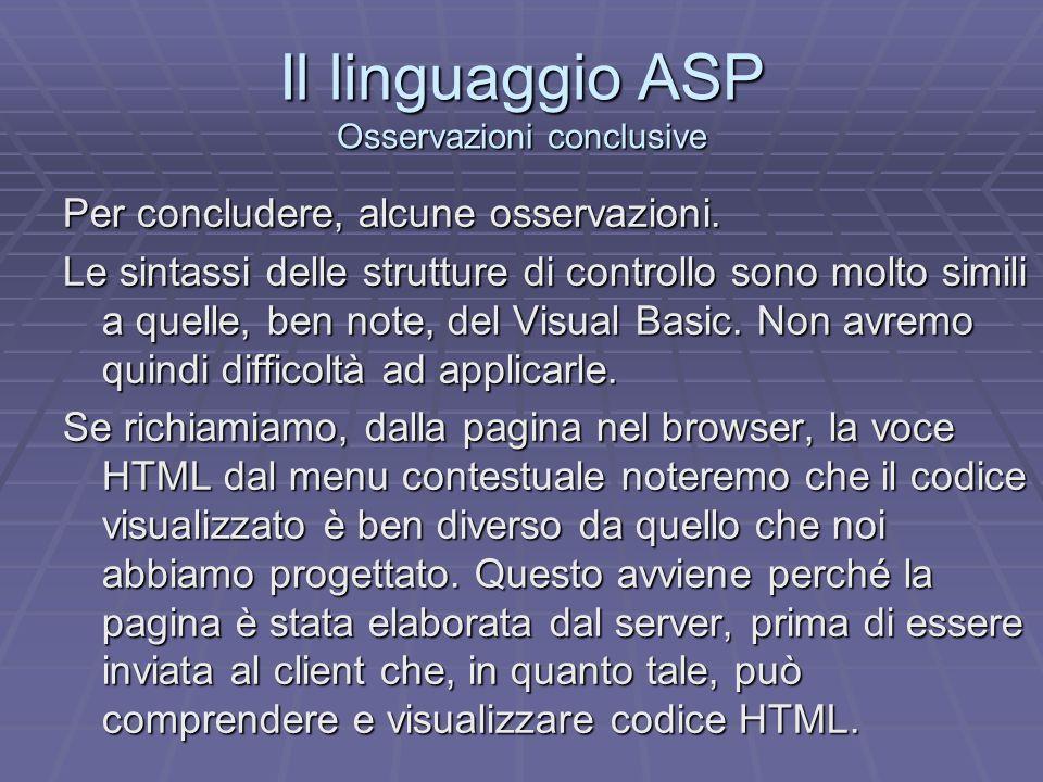 Il linguaggio ASP Osservazioni conclusive