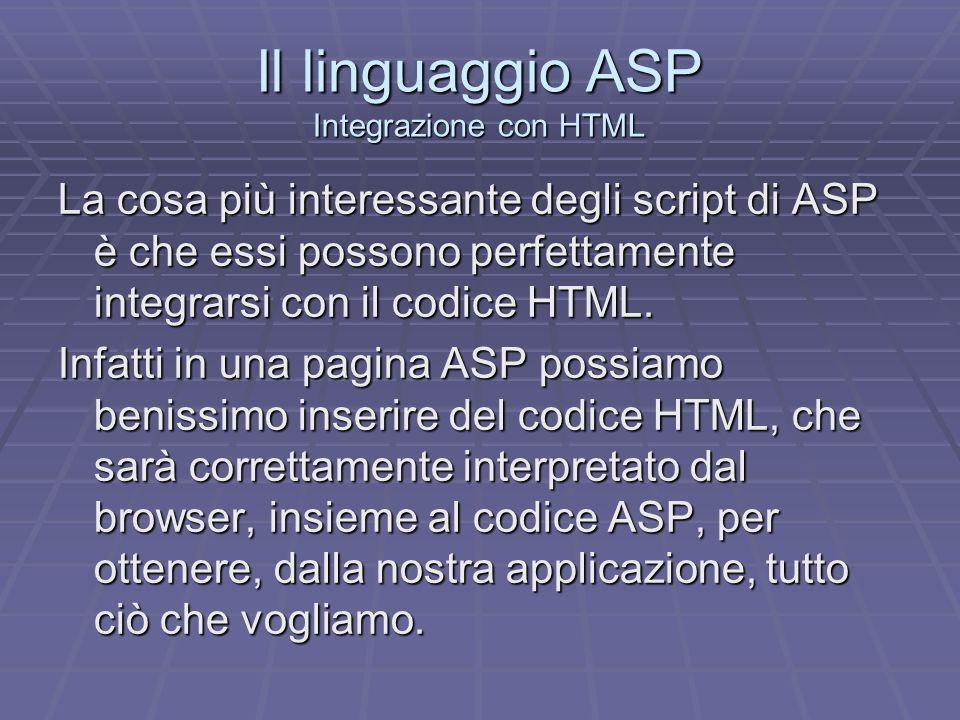 Il linguaggio ASP Integrazione con HTML