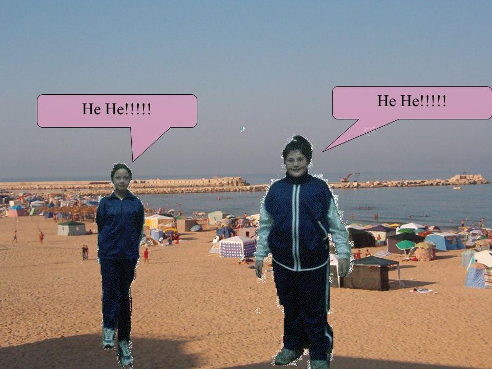 He He!!!!! He He!!!!!