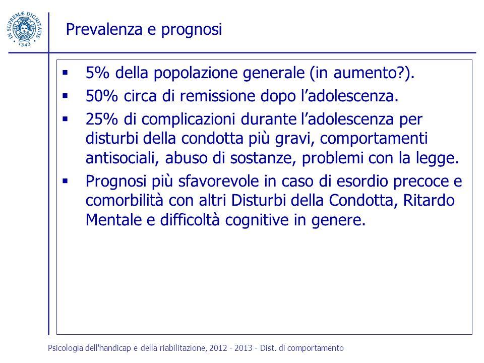 5% della popolazione generale (in aumento ).