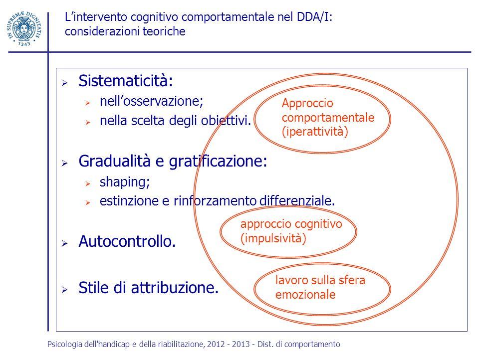 Gradualità e gratificazione: