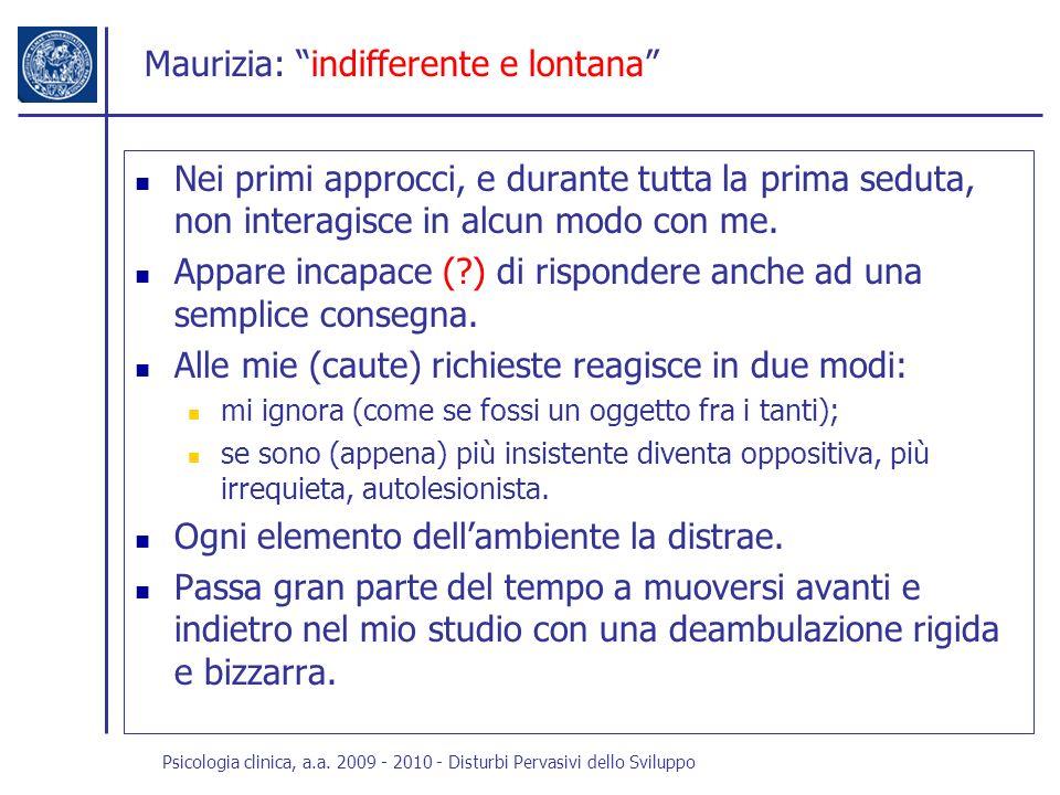 Maurizia: indifferente e lontana