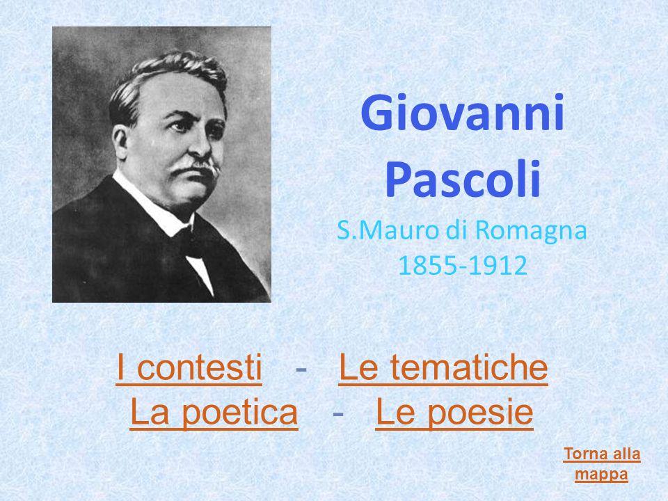 Giovanni Pascoli S.Mauro di Romagna 1855-1912