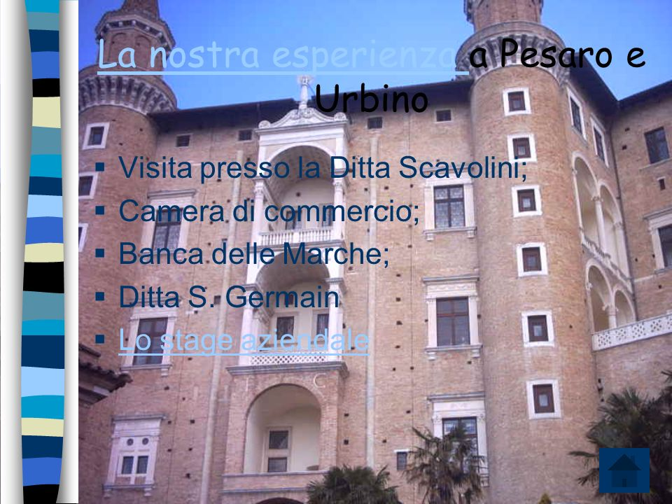 La nostra esperienza a Pesaro e Urbino