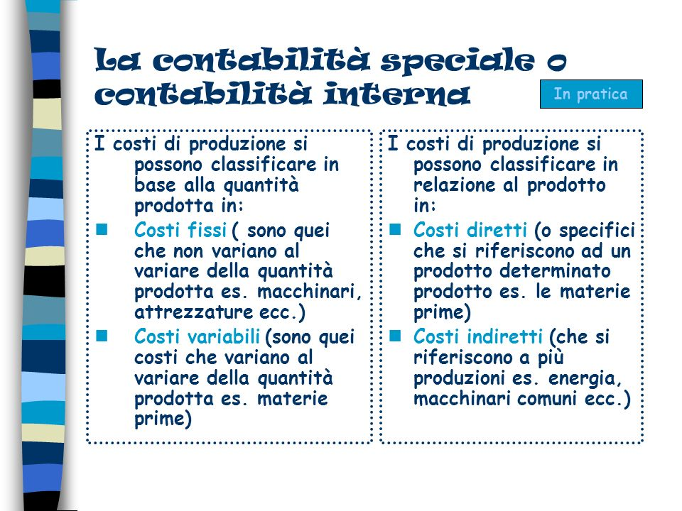La contabilità speciale o contabilità interna
