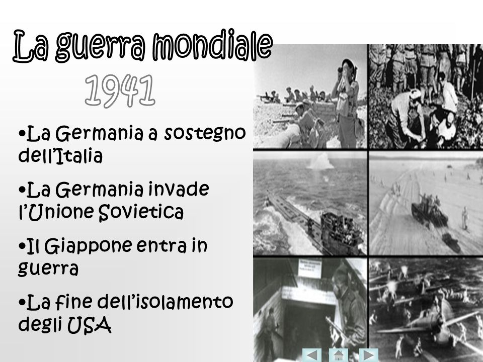 La guerra mondiale 1941 •La Germania a sostegno dell'Italia