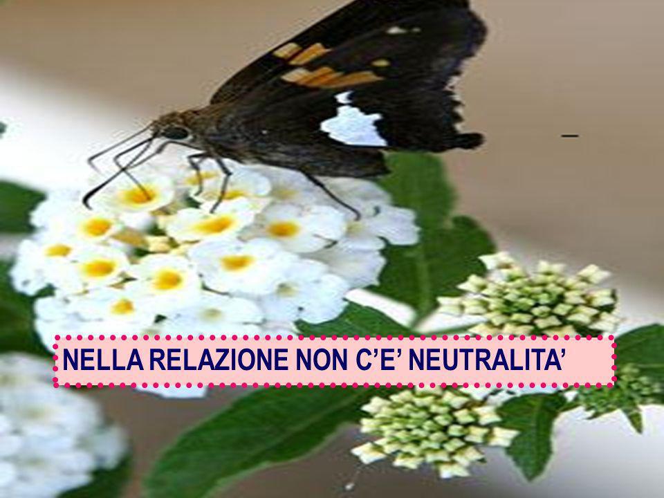 NELLA RELAZIONE NON C'E' NEUTRALITA'
