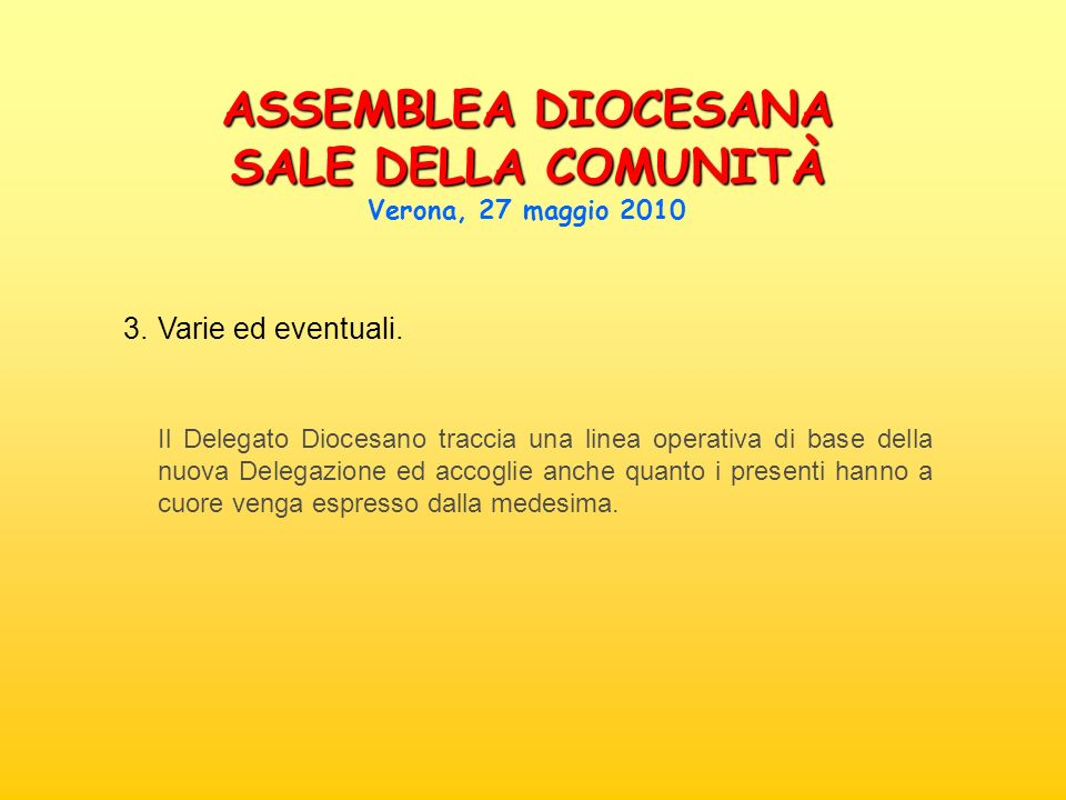 ASSEMBLEA DIOCESANA SALE DELLA COMUNITÀ