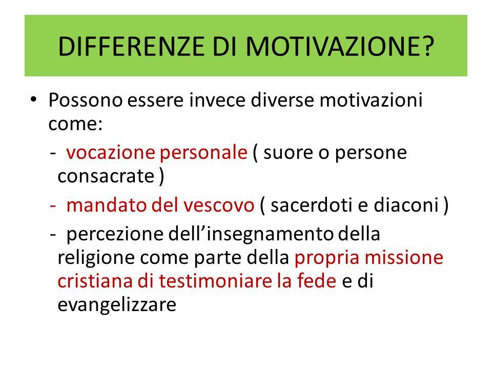 DIFFERENZE DI MOTIVAZIONE