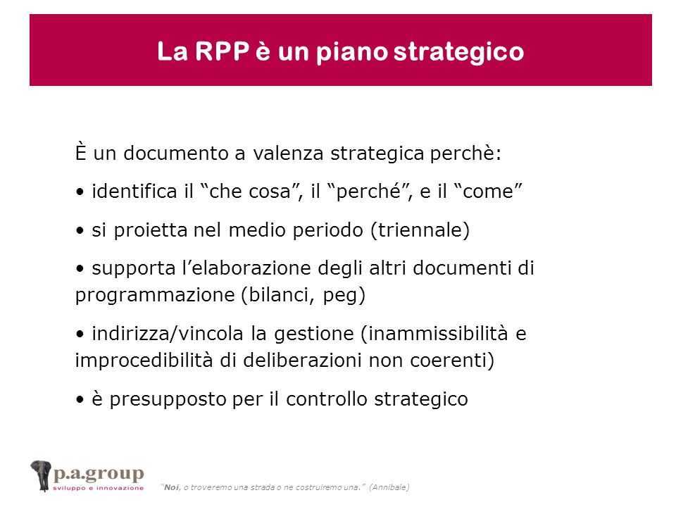 La RPP è un piano strategico
